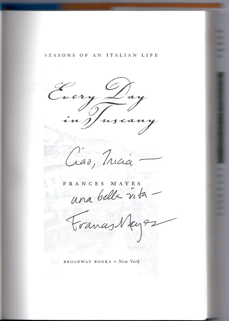 Every Day in Tuscany Francis Mayes signature